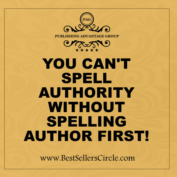 You can't spell Authority without spelling AUTHOR first!